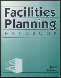 Facilities Planning Handbook. Third Edition