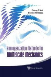 Homogenization Methods for Multiscale Mechanics by Chiang C Mei - Hardcover - 2010-03-07 - from Books Express (SKU: 9814282448n)