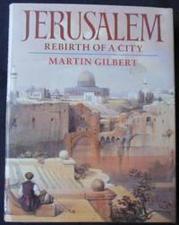 Jerusalem: Rebirth of a City