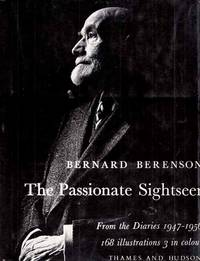 The Passionate Sightseer from the Diaries 1947-1956