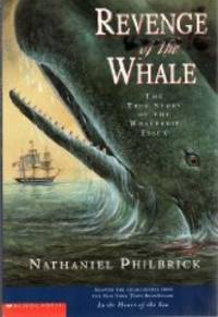 image of REVENGE OF THE WHALE: THE TRUE STORY OF THE WHALESHIP ESSEX
