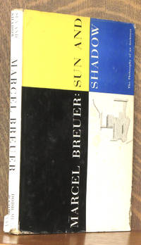 SUN AND SHADOW by Marcel Breuer - First edition - 1955 - from Andre Strong Bookseller and Biblio.com