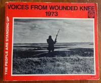 image of Voices from Wounded Knee, 1973. In the Words of the Participants