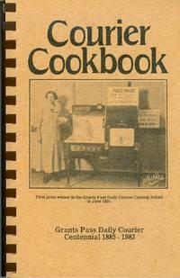 Courier Cookbook: Grants Pass Daily Courier Centennial 1885-1985