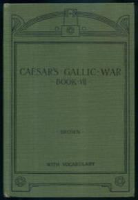 The Gallic War Book VII