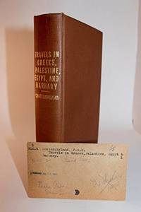 Travels in Greece, Palestine, Egypt, and Barbary: During the Years 1806 and 1807