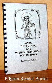 Mary, the Rosary and Mystery Meditations for Children