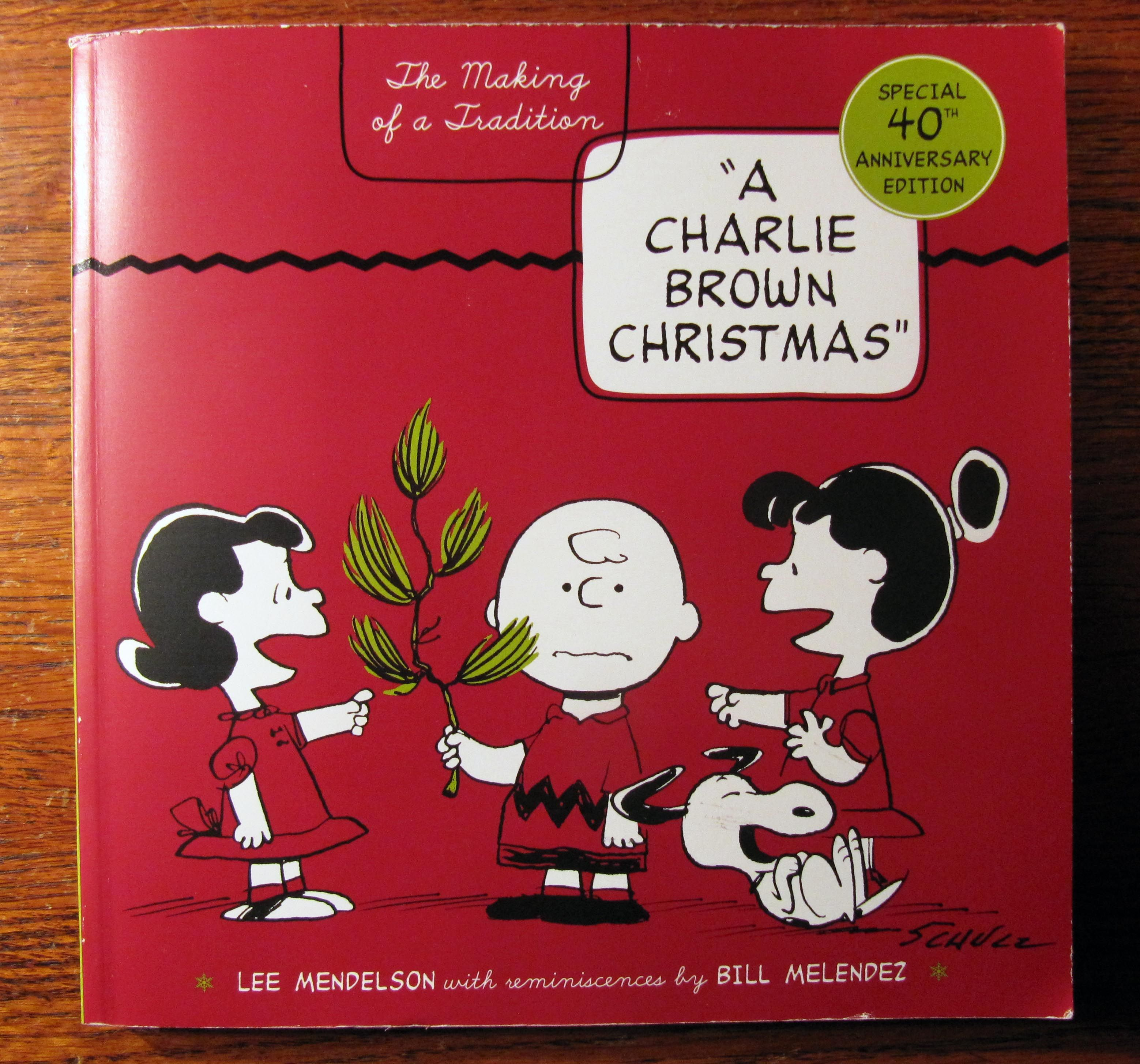 A Charlie Brown Christmas Book.A Charlie Brown Christmas The Making Of A Tradition By Lee Mendelson Paperback Signed First Edition 2005 From Collectible Book Shoppe And