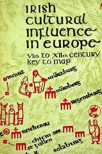 Irish cultural influence in Europe: VIth to XIIth century;: Key to map