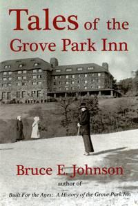 Tales of the Grove Park Inn