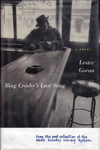 Bing Crosby's Last Song: A Novel