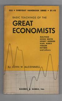 Basic Teachings of the Great Econimists, Everyday Handbook Series
