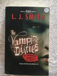 The Vampire Diaries The Awakening and The Struggle Vampire Diaries