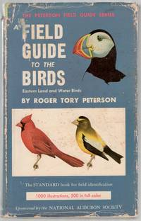 image of A Field Guide to the Birds: Giving Field Marks of All Species found East of the Rockies
