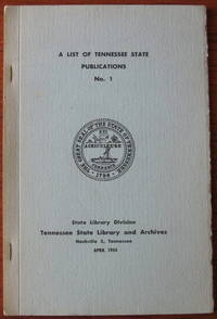 A List Of Tennessee State Publications No. 1