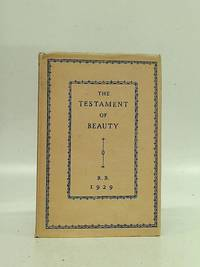 The Testament of Beauty: a Poem in Four Books.