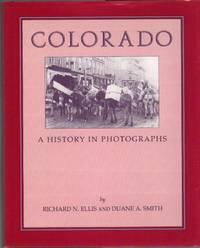 Colorado: A History in Photographs