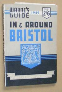 In & Around Bristol, 1949 edition: a pictorial guide to the city