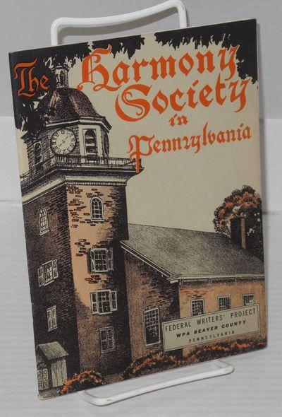 Philadelphia: William Penn Assoc., sponsored by the Harmony Society Historical Assoc, 1937. Paperbac...