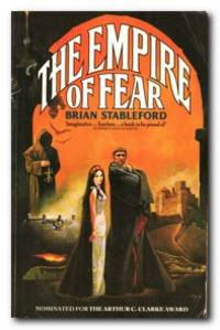 The Empire Of Fear by  Brian Stableford - Paperback - Reprint; First Printing - 1990 - from Books in Bulgaria (SKU: 22525)