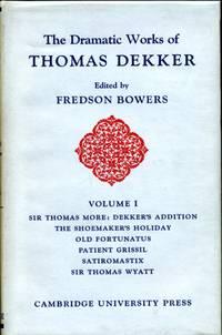 image of The Dramatic Works of Thomas Dekker  Volume I