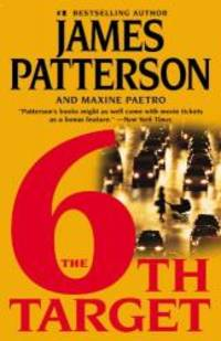 6th Target by Patterson James - Paperback - 2007-01-01 - from Books Express and Biblio.com