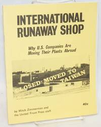 International runaway shop why U.S. companies are moving their plants abroad