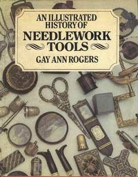 An Illustrated History of Needlework Tools