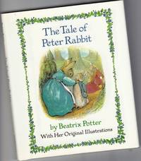 The Tale of Peter Rabbit -with Her Original Illustrations