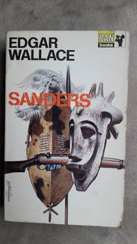 Sanders by  Edgar Wallace - Paperback - 1969 - from El Pinarillo Books  and Biblio.com