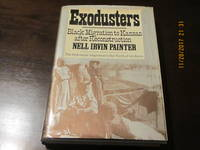 EXODUSTERS by NELL IRVIN PAINTER - First Edition - 1976 - from Need new Teeth and Biblio.co.uk