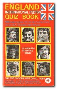 The First England International Football Quiz Book