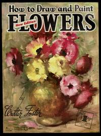 How to Draw and Paint Flowers # 7;  New Edition