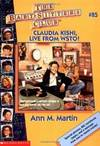 image of Claudia Kishi, Live from Wsto! (Baby-Sitters Club)