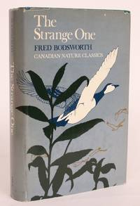 The Strange One by  Fred Bodsworth - Hardcover - 1973 - from Minotavros Books (SKU: 004486)
