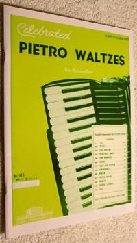 CELEBRATED PIETRO WALTZES FOR PIANO ACCORDION