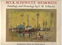 Buck Schiwetz' Memories