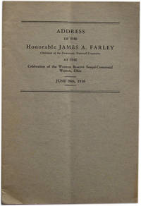 Address of Honorable James A. Farley at the Celebration of the Western Reserve Sesqui-Centennial Warren, Ohio. June 28th, 1938.