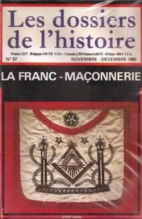 DOSSIERS DE L'HISTOIRE (LES) N° 57 du 01-11-1985 LA FRANC-MACONNERIE