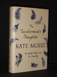 The Taxidermist's Daughter [SIGNED]
