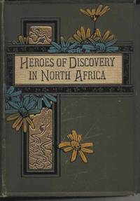 Heroes of Discovery in North Africa