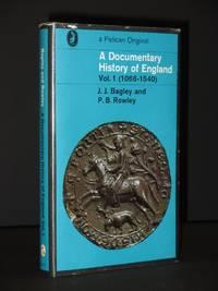 A Documentary History of England I: 1066 - 1540: (Penguin Book No. HA767)