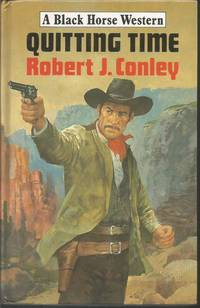 Quitting Time (Black Horse Western)