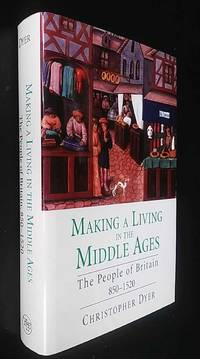 Making a Living in the Middle Ages: The People of Britain, 850-1520