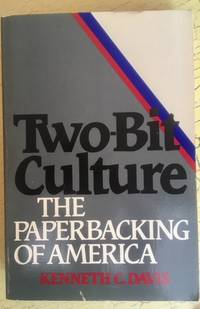 Two-Bit Culture: the paperback of America