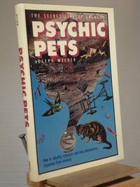 Psychic Pets: The Secret Life of Animals (R) by Joseph Wylder - 1st Edition 1st Printing - 1989 - from Henniker Book Farm and Biblio.co.uk