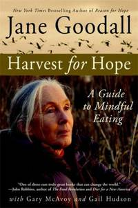 Harvest for Hope : A Guide to Mindful Eating