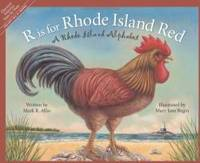 R is for Rhode Island Red: A Rhode Island Alphabet (Discover America State by State)