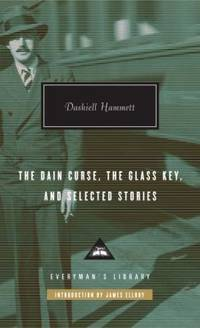 image of The Dain Curse, the Glass Key, and Selected Stories