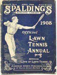[TENNIS] SPALDING'S OFFICIAL LAWN TENNIS ANNUAL 1908